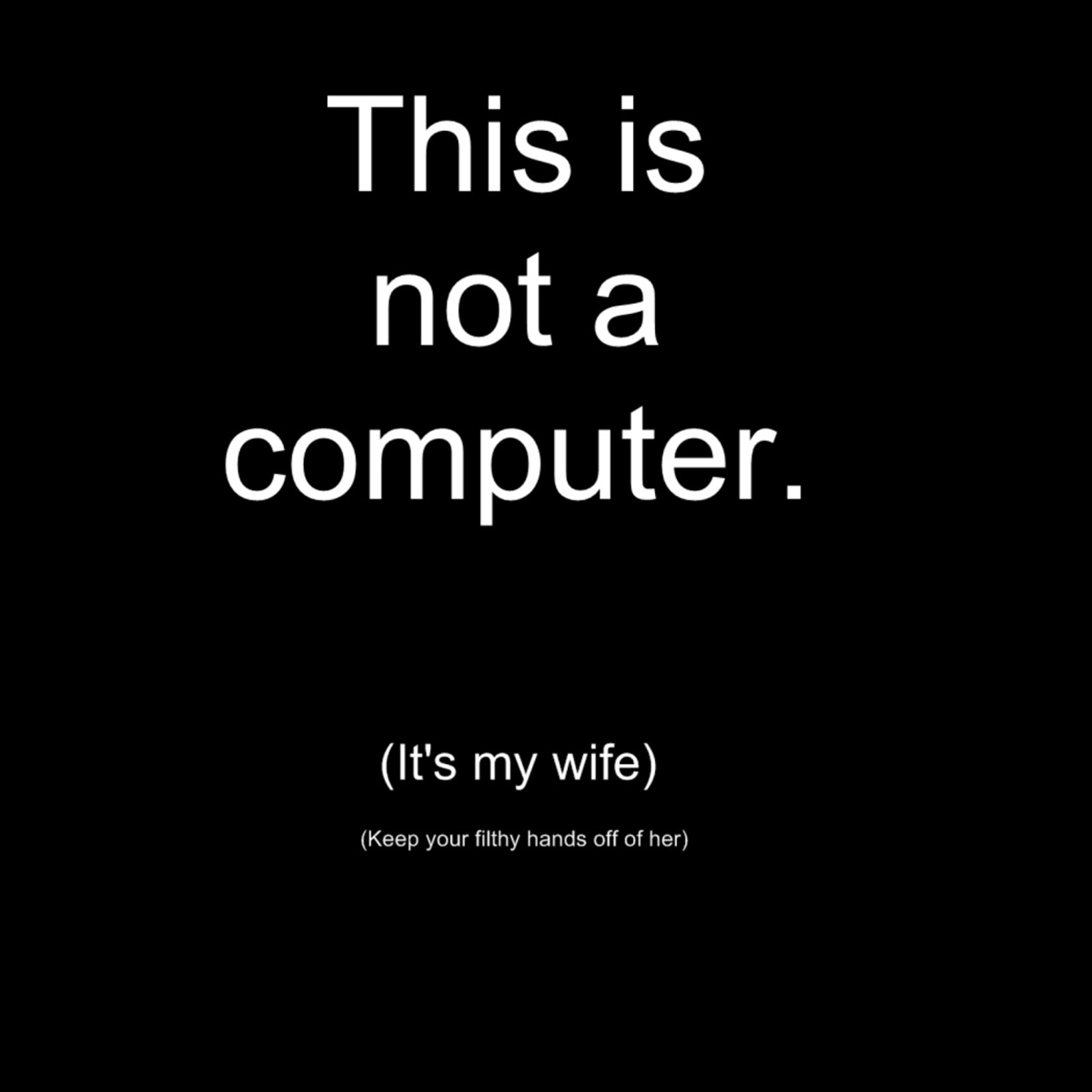 Best Funny Quotes For Him Download Best Quotes Funny: Funny Message About Wife And Computers Wallpaper Download