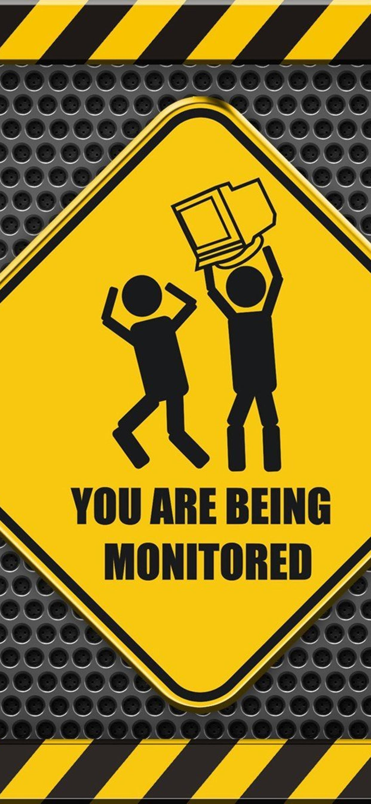 Funny Wallpaper You Are Being Monitored