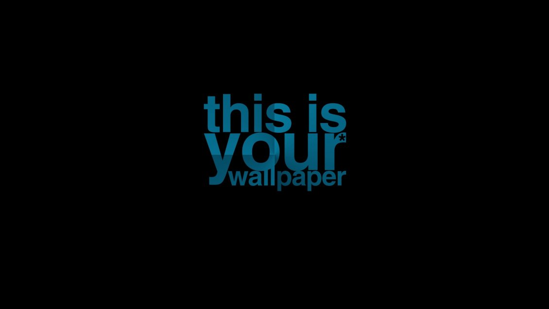 Download Wallpaper This is your wallpaper - Empty image