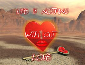 Life is nothing without love - Creative wallpaper