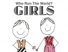 Who run the world - Girls - Happy International Woman Day